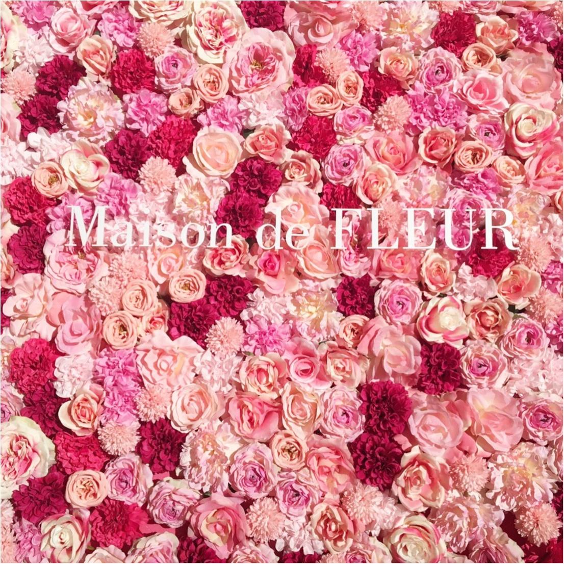 《Maison de FLEUR 4th Birthday Party.》メゾンドフルールの4周年パーティ♡私達、このピンクの世界を愛してる!♡♡_1