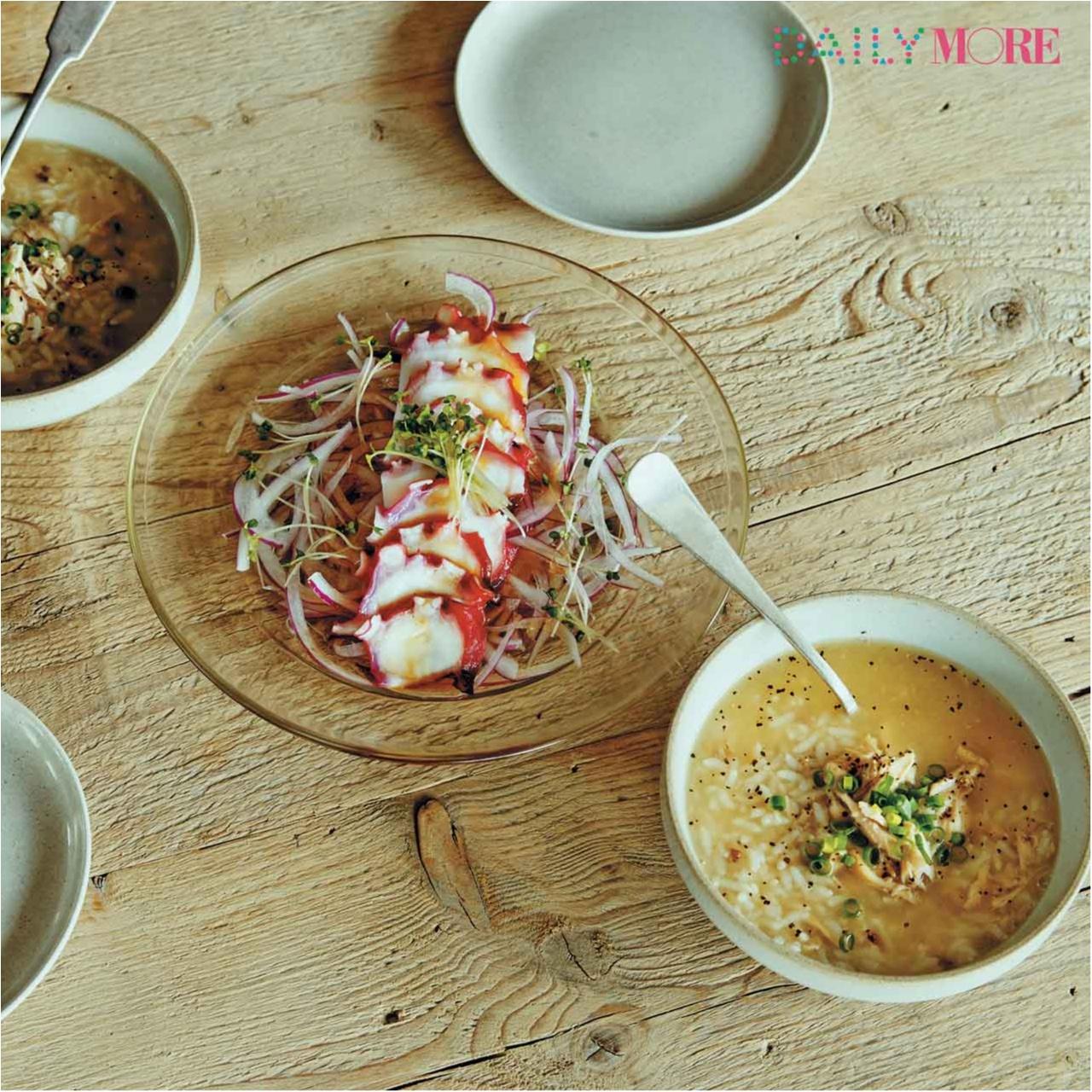 彼も大絶賛! 田中美保さんの、絶品「コラーゲン雑炊」&「タコと紫玉ねぎのカルパッチョ風」レシピ!_2
